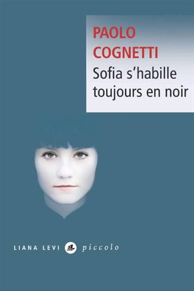 Sofia S'habille Toujours En Noir