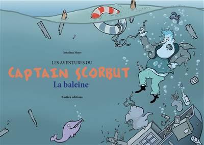 Les Aventures De Captain Scorbut - La Baleine