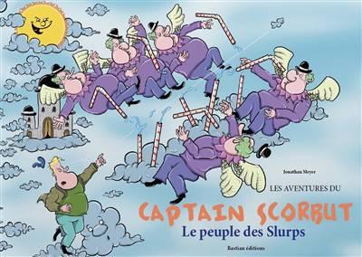 Les Aventures De Captain Scorbut - Le Peuple Des Slurps